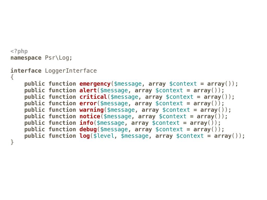 <?php namespace Psr\Log; interface LoggerInterf...