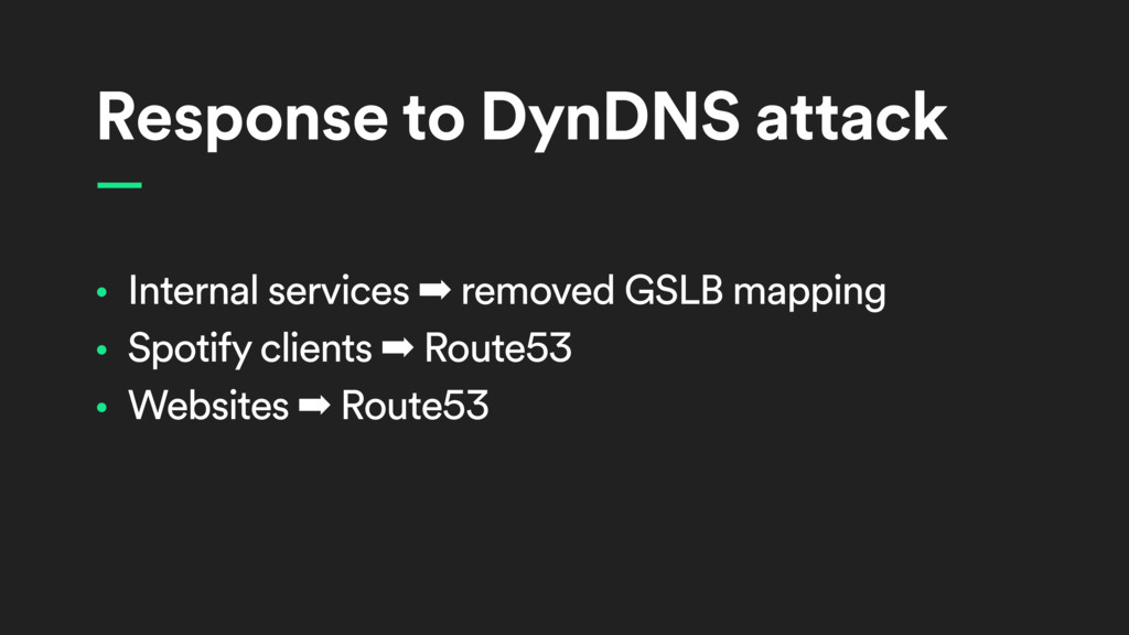 Response to DynDNS attack • Internal services ➡...