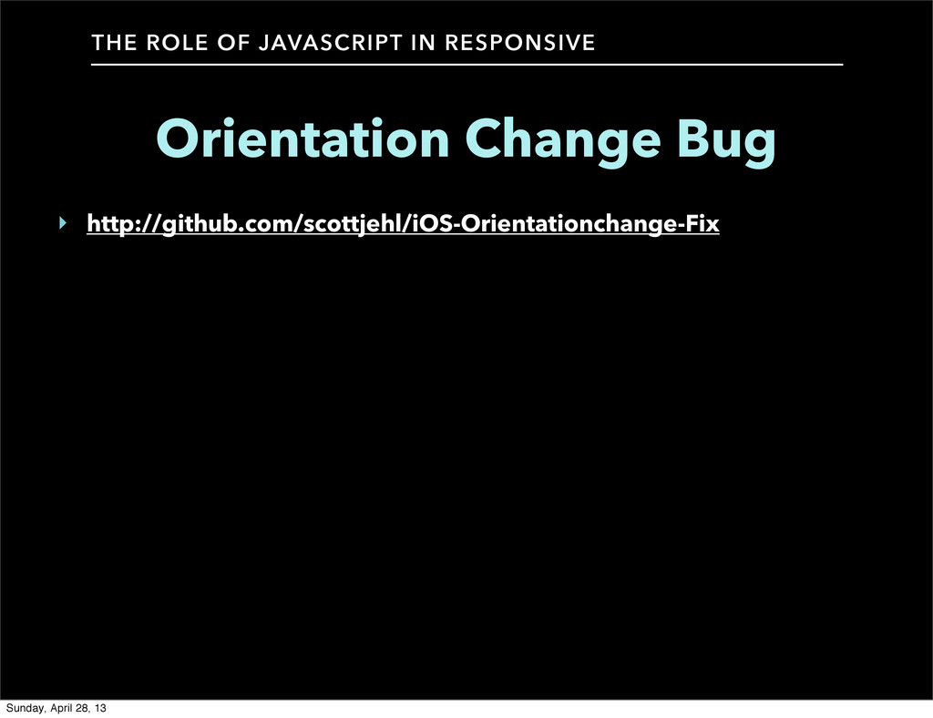 THE ROLE OF JAVASCRIPT IN RESPONSIVE Orientatio...