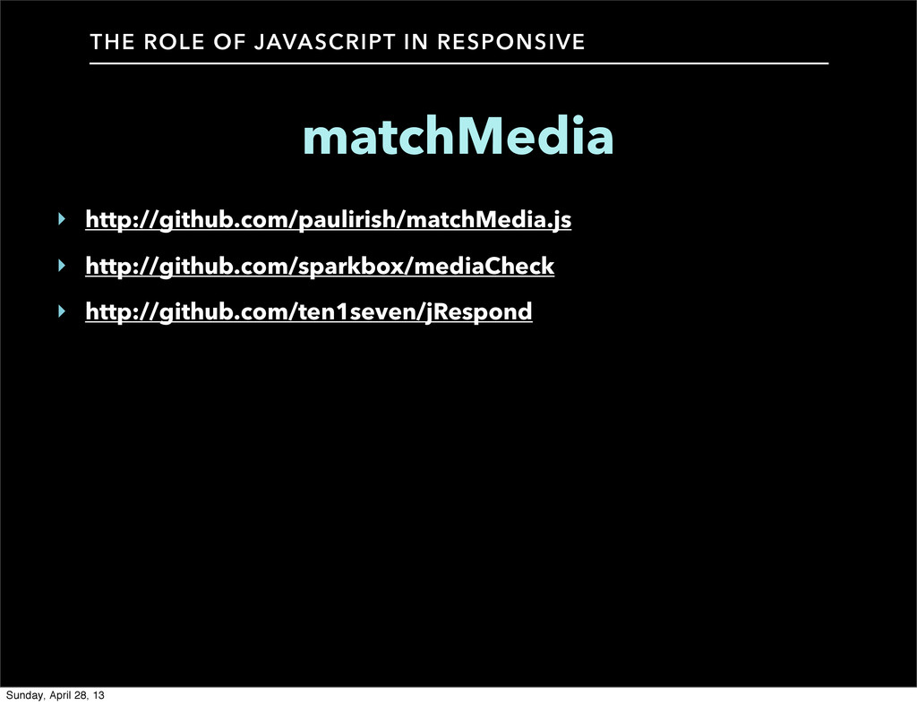 THE ROLE OF JAVASCRIPT IN RESPONSIVE matchMedia...