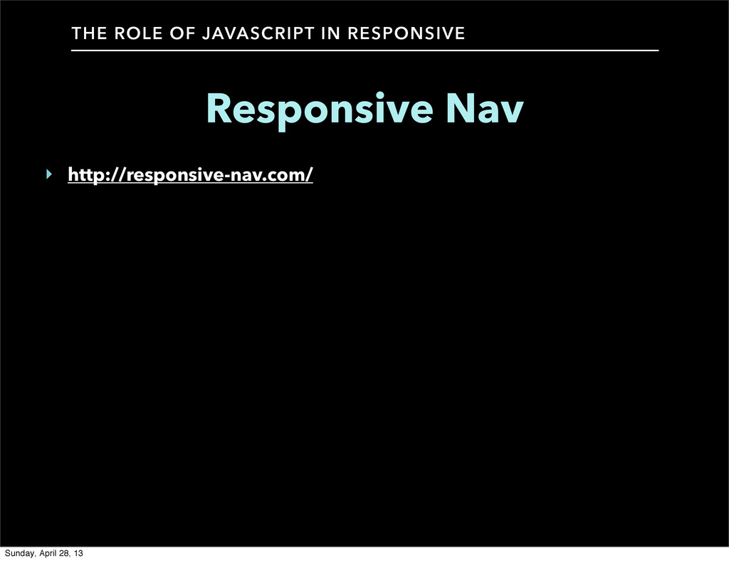 THE ROLE OF JAVASCRIPT IN RESPONSIVE Responsive...