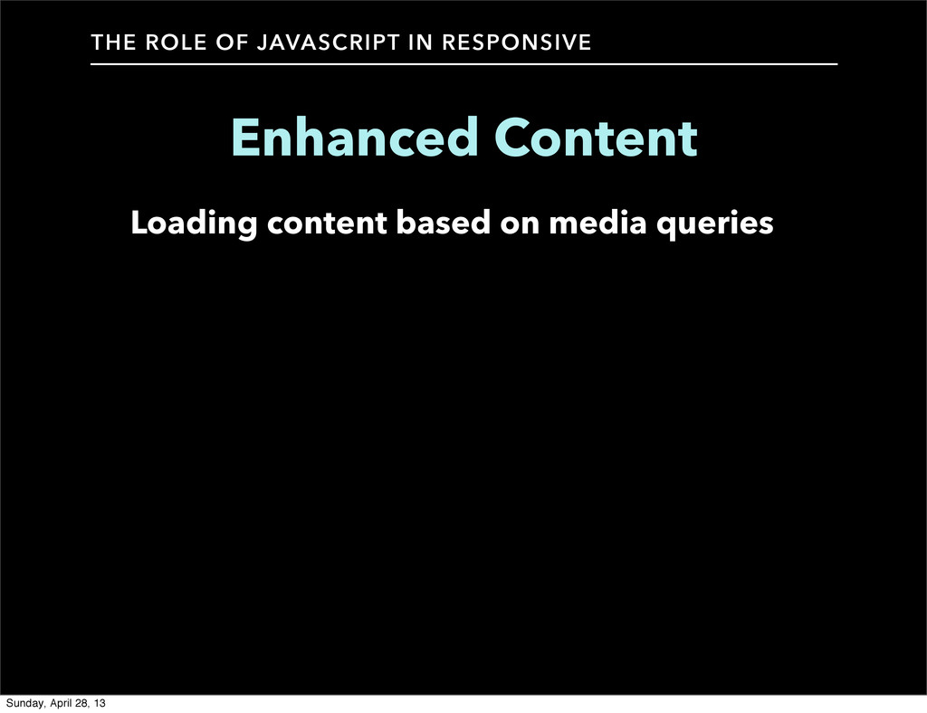 Loading content based on media queries THE ROLE...