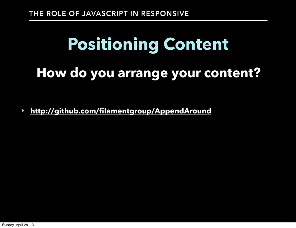 How do you arrange your content? THE ROLE OF JA...