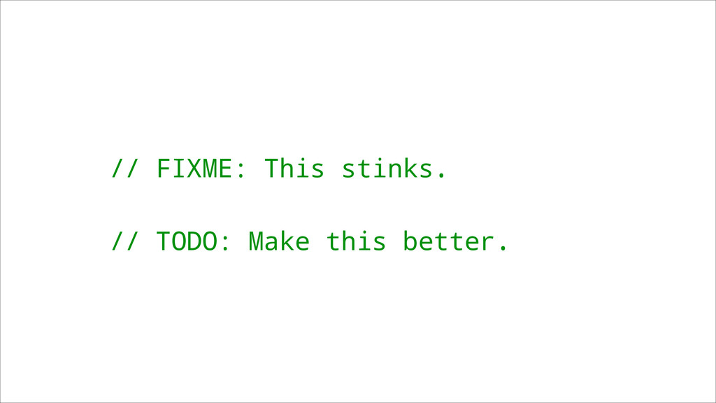 // FIXME: This stinks. ! // TODO: Make this bet...