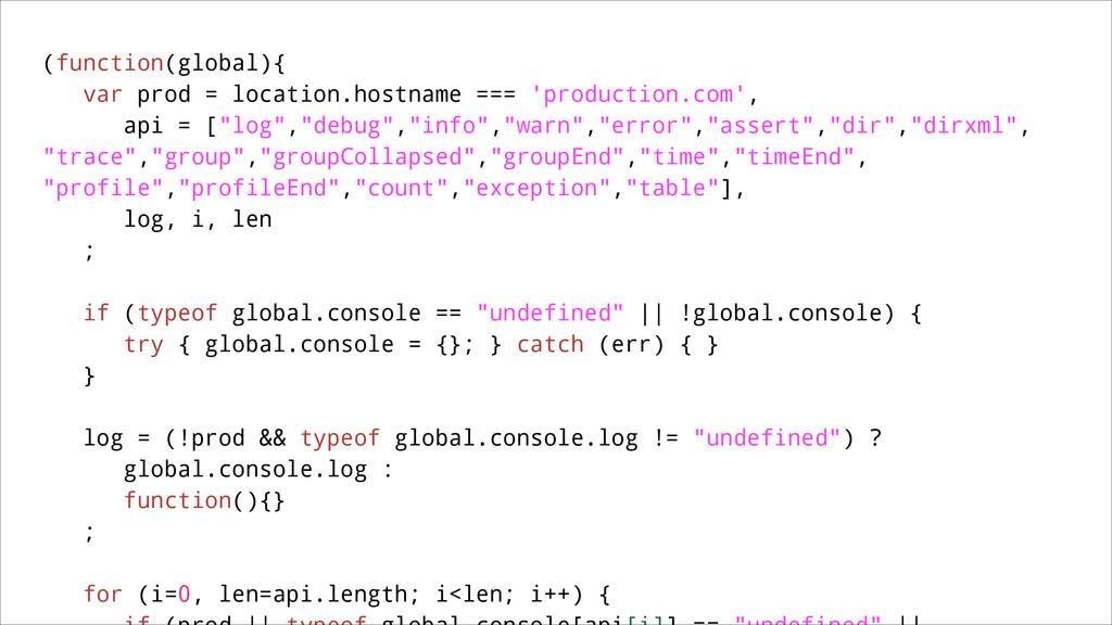 (function(global){ var prod = location.hostname...