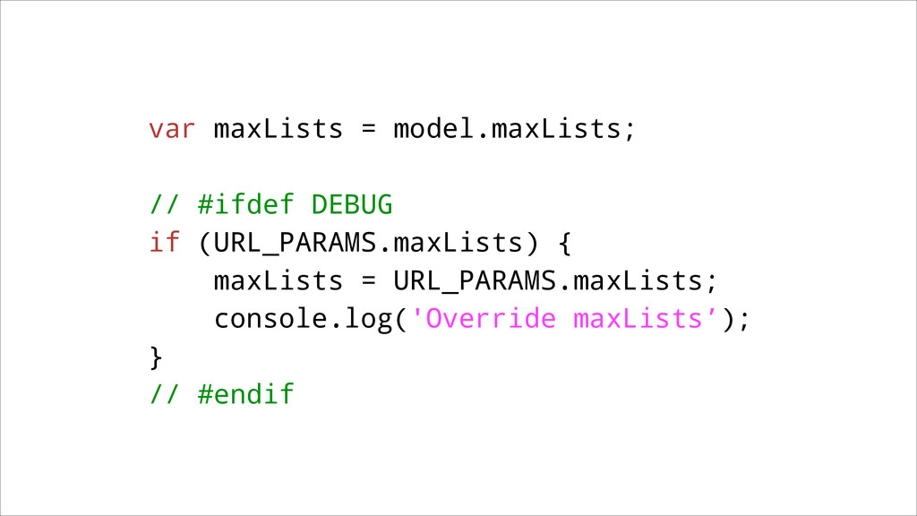 var maxLists = model.maxLists; ! // #ifdef DEBU...
