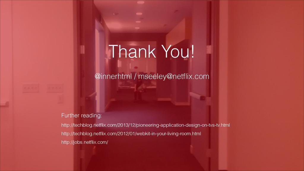 JavaScript IS @innerhtml / mseeley@netflix.com T...