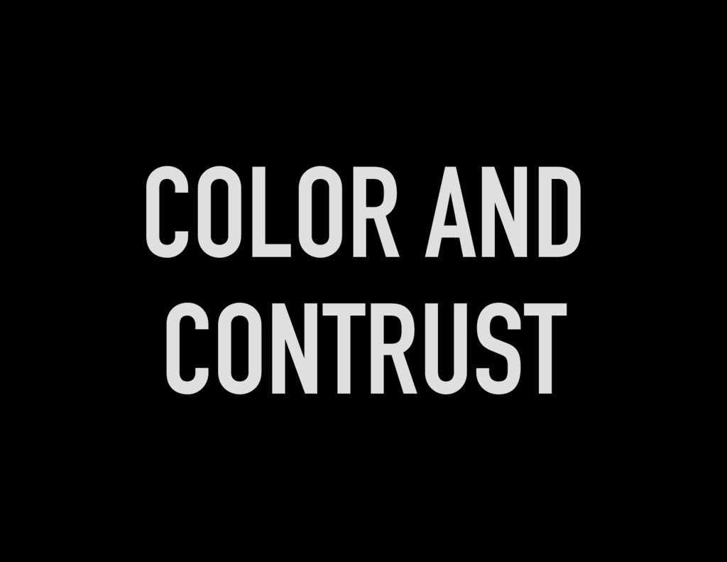 COLOR AND CONTRUST