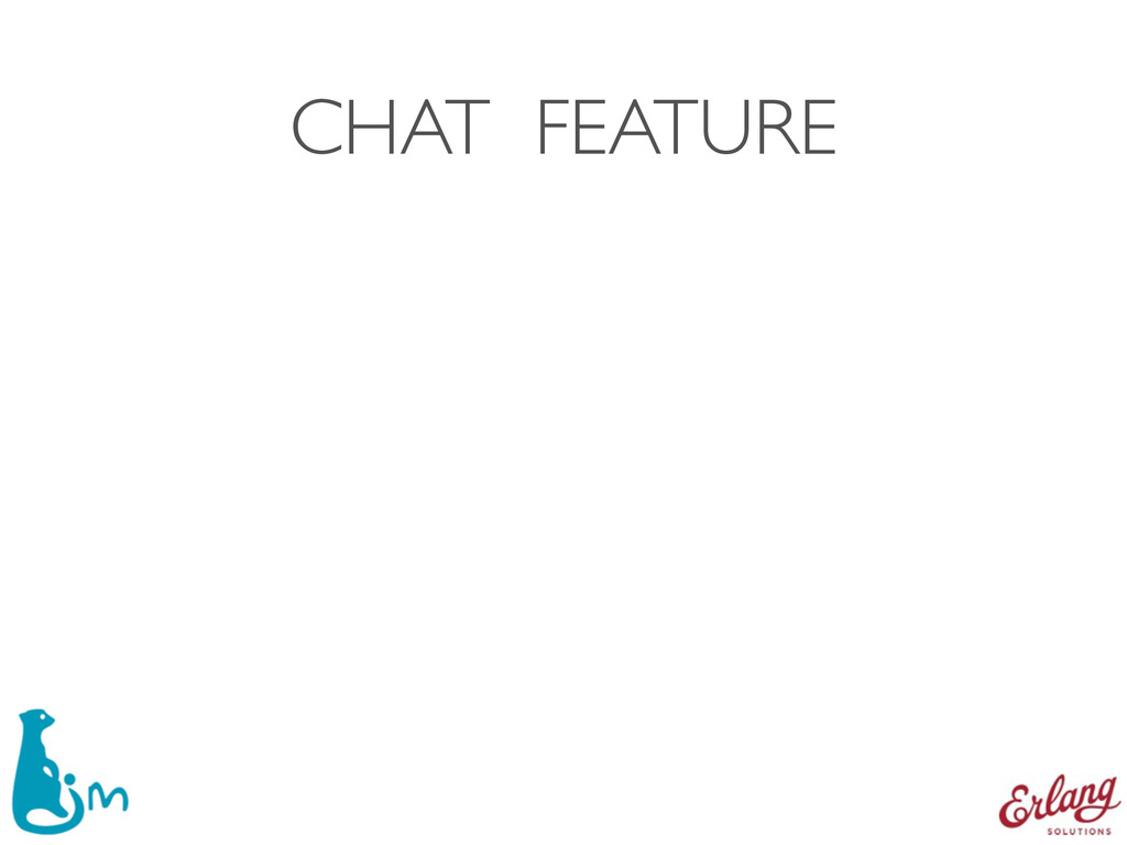 CHAT FEATURE