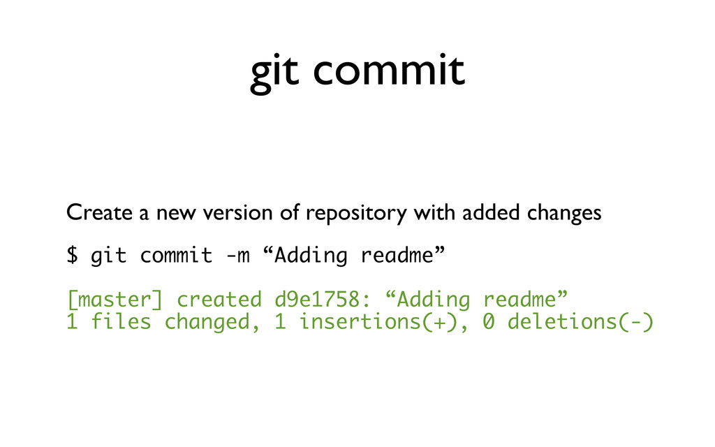 git commit Create a new version of repository w...