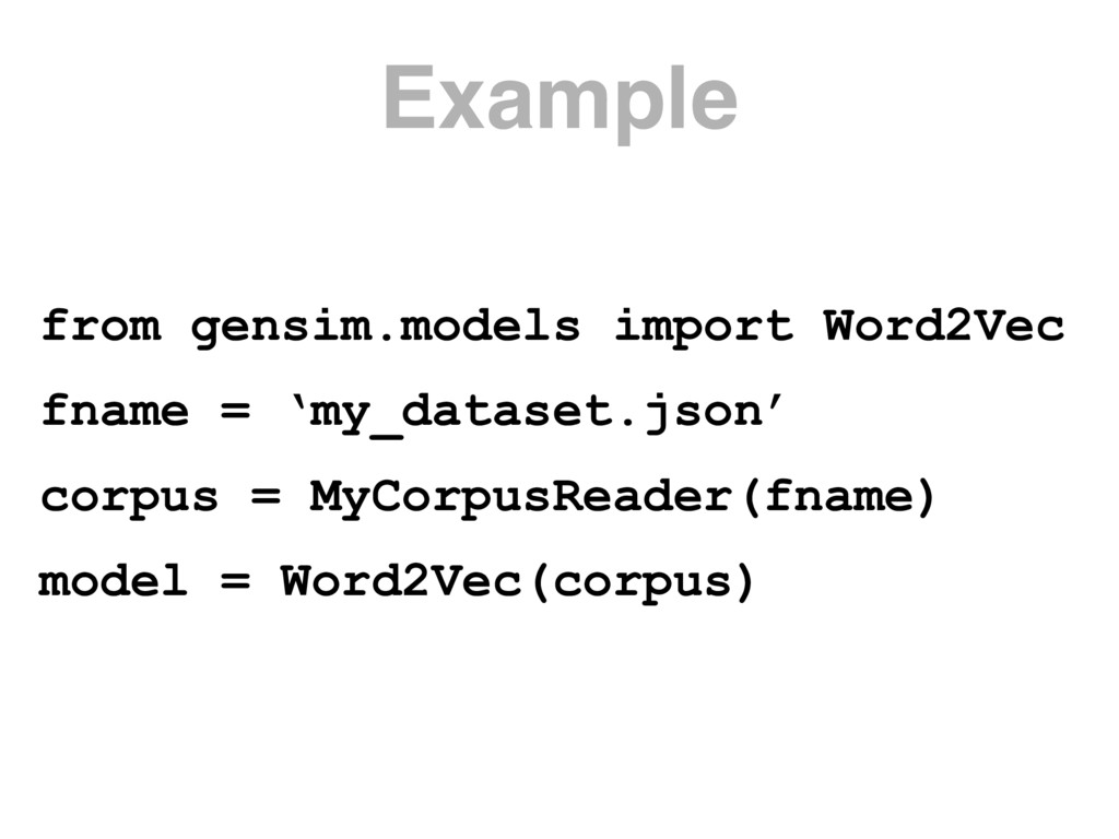 from gensim.models import Word2Vec fname = 'my_...