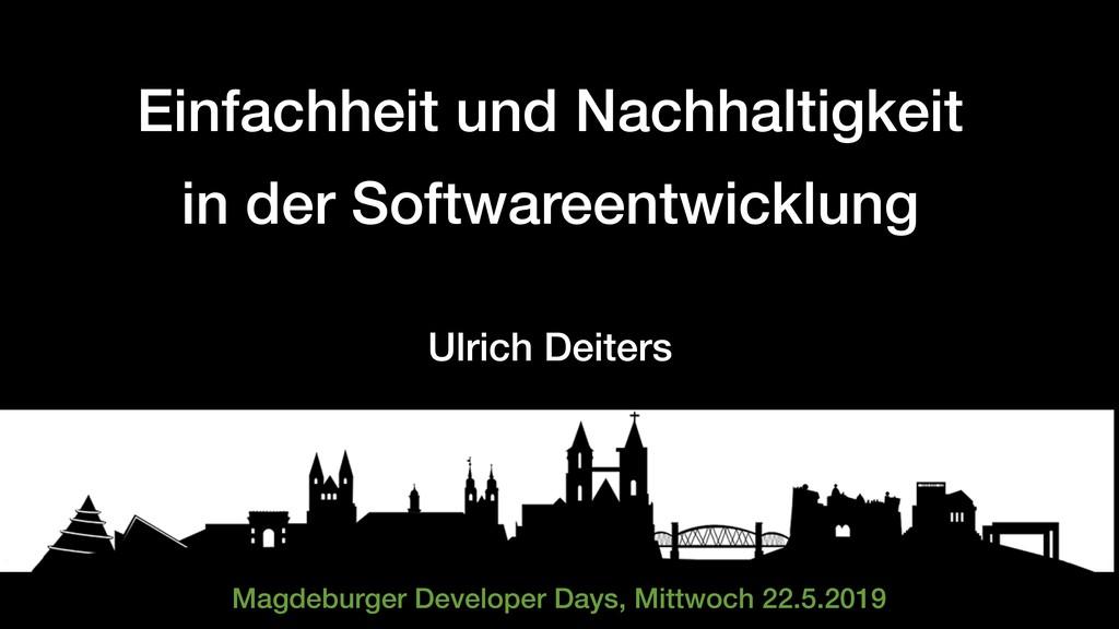 Einfachheit und Nachhaltigkeit  in der Softwar...