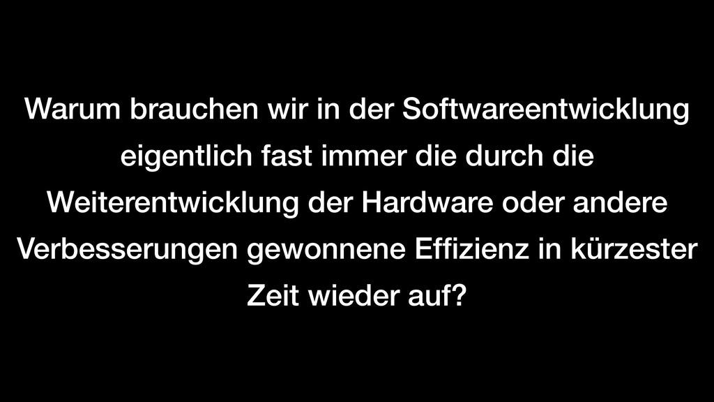 Warum brauchen wir in der Softwareentwicklung e...