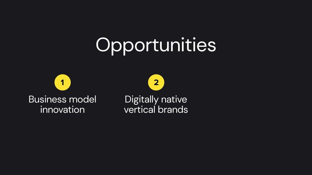Business model innovation 1 2 Digitally native ...