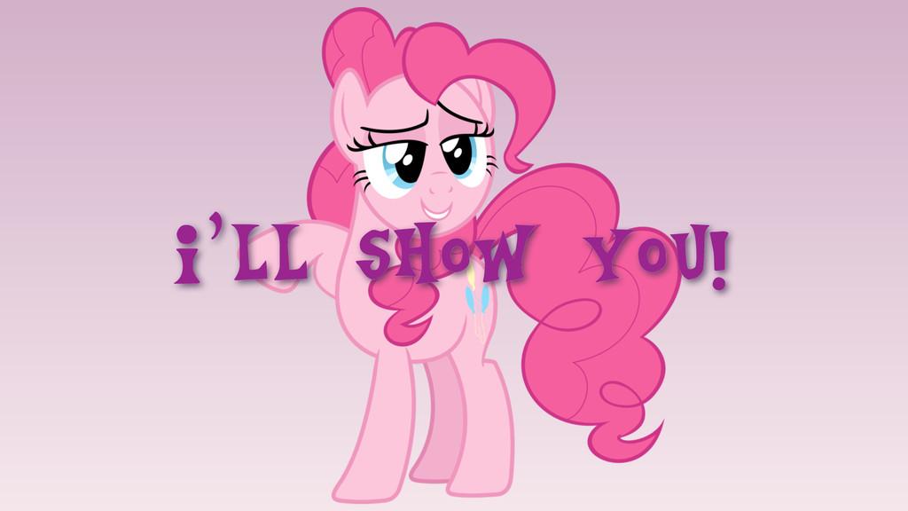 I'll show you!