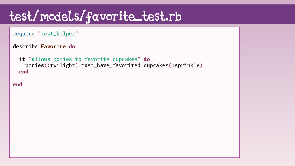 "test/models/favorite_test.rb require ""test_help..."