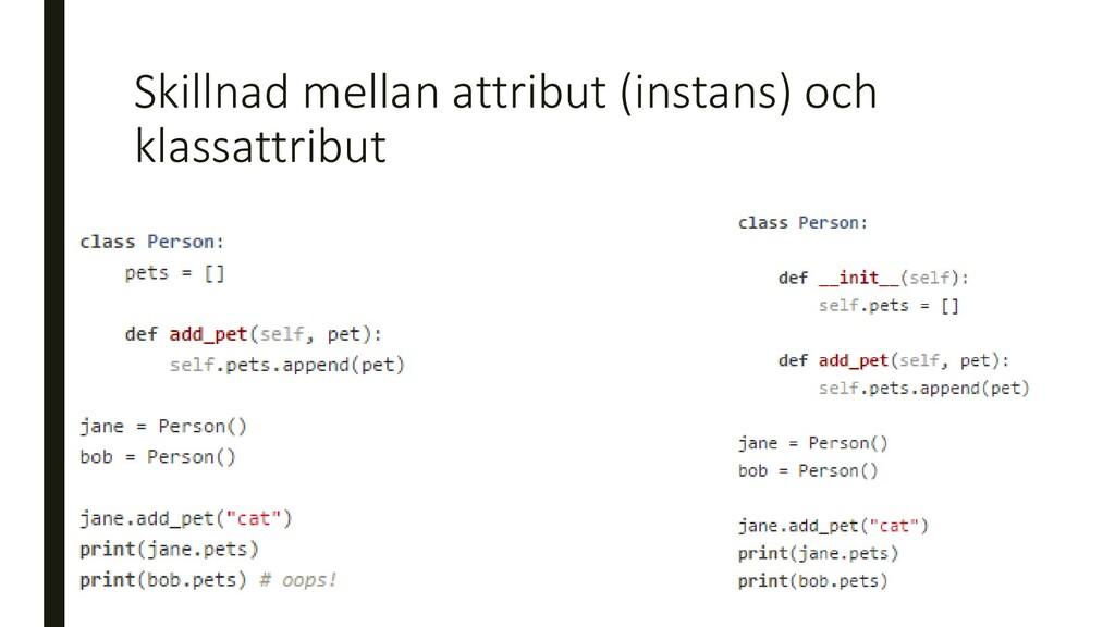 Skillnad mellan attribut (instans) och klassatt...