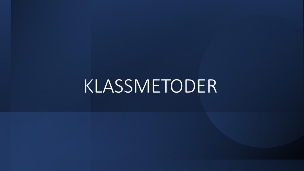 KLASSMETODER