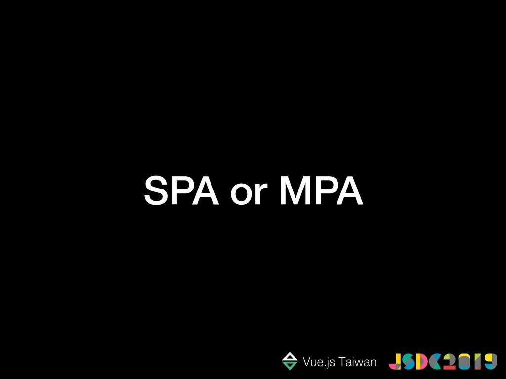 SPA or MPA