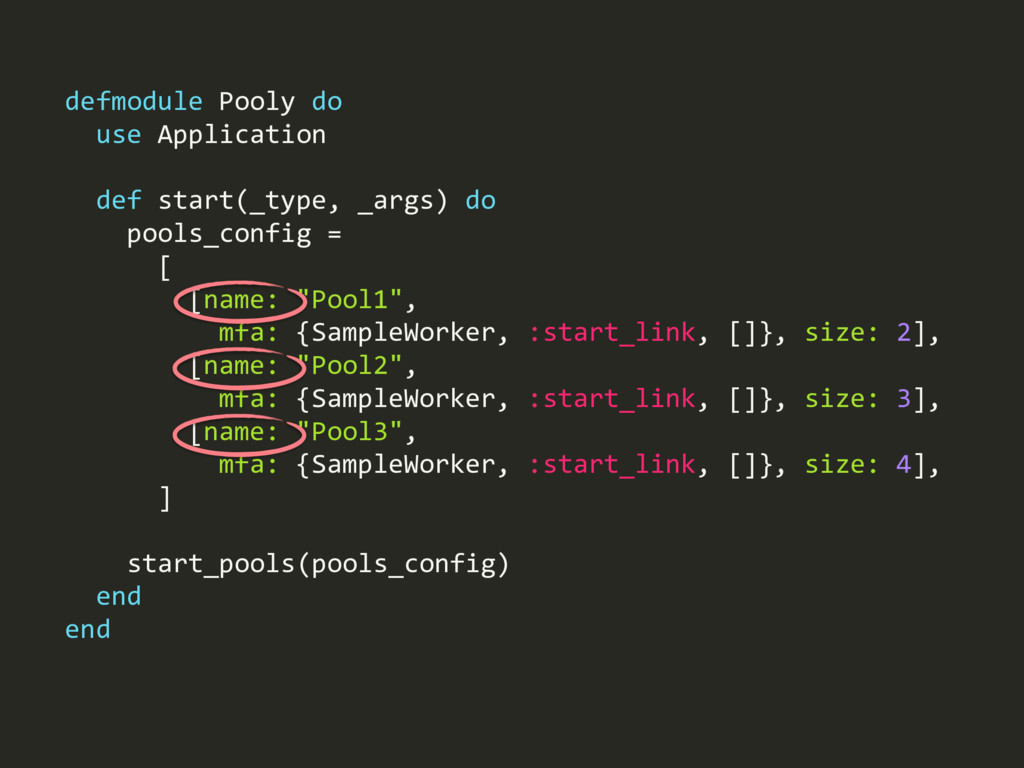defmodule Pooly do use Application def start(_t...