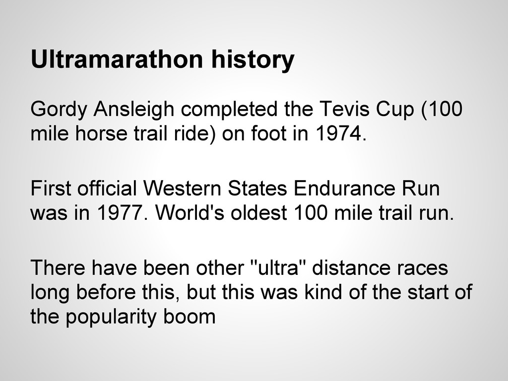 Ultramarathon history Gordy Ansleigh completed ...