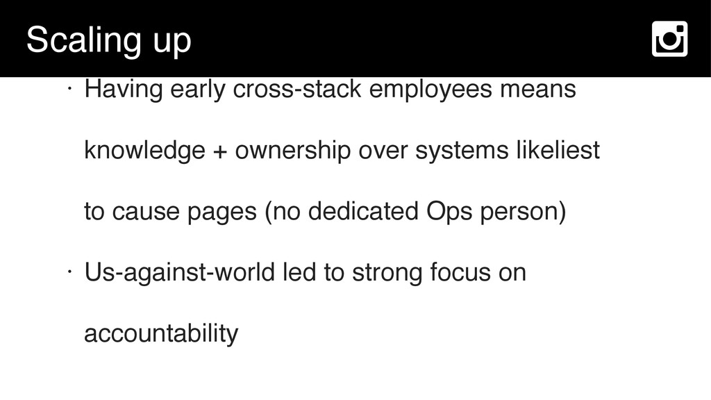 Scaling up • Having early cross-stack employees...