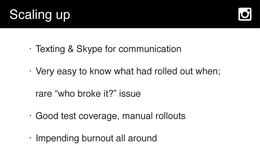 Scaling up • Texting & Skype for communication ...