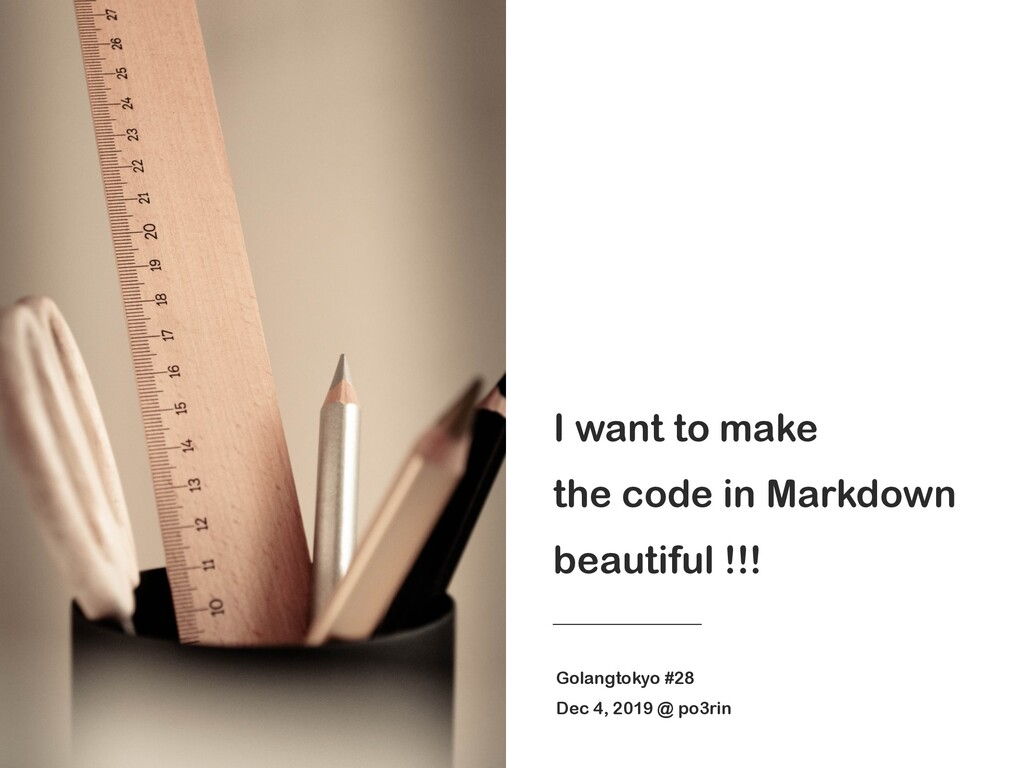 I want to make the code in Markdown beautiful !...