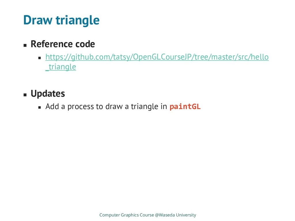 Draw triangle ◼ Reference code ◼ https://github...