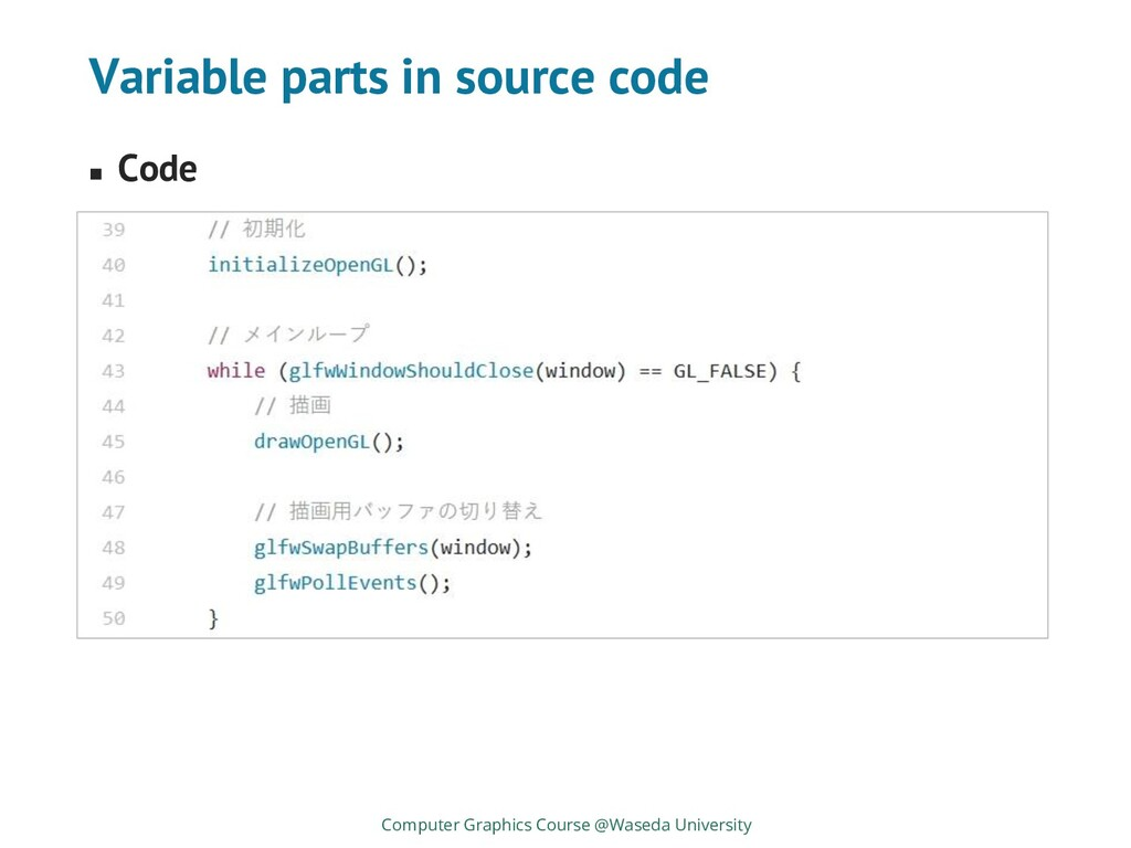 Variable parts in source code ◼ Code Computer G...