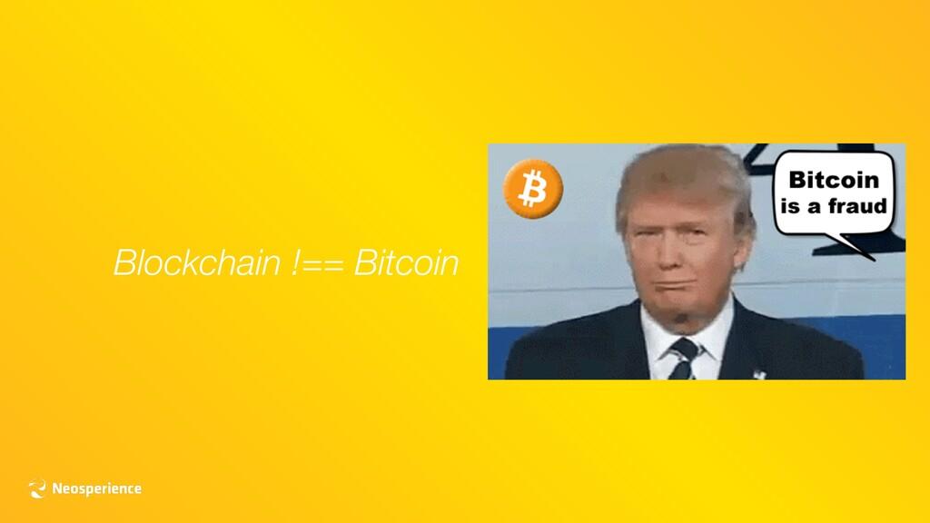 Blockchain !== Bitcoin