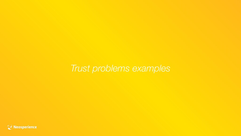 Trust problems examples