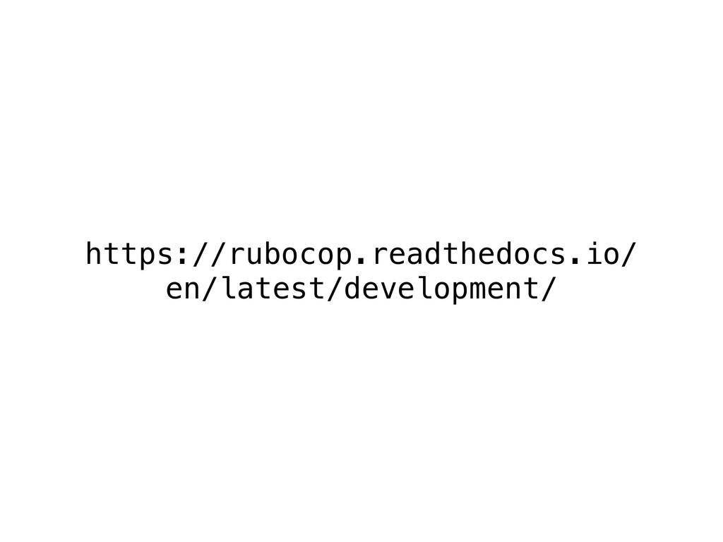https://rubocop.readthedocs.io/ en/latest/devel...
