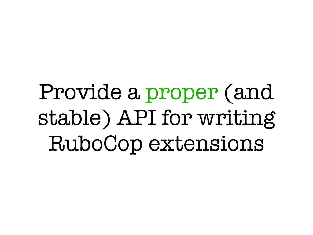 Provide a proper (and stable) API for writing R...