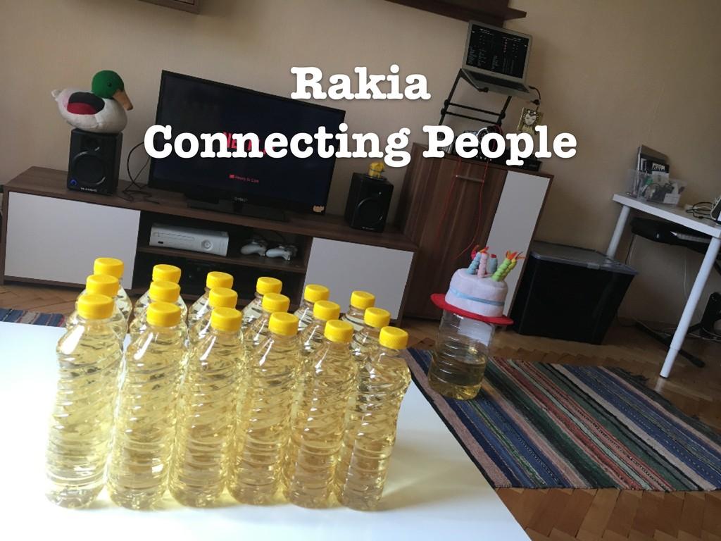 Rakia Connecting People