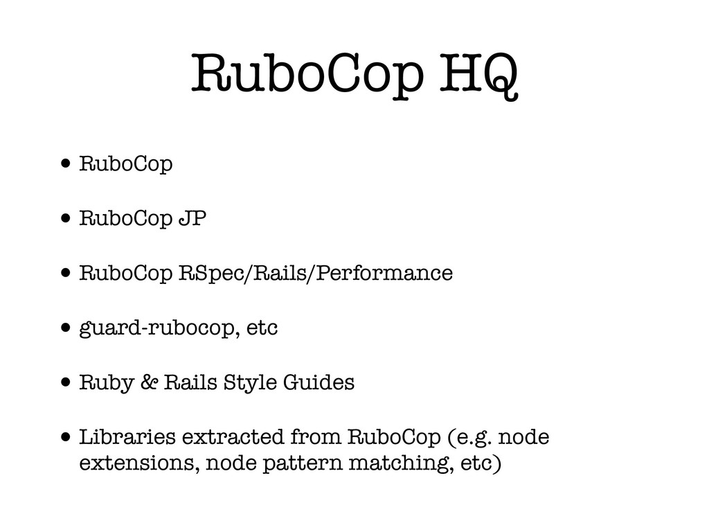 RuboCop HQ •RuboCop •RuboCop JP •RuboCop RSpec/...