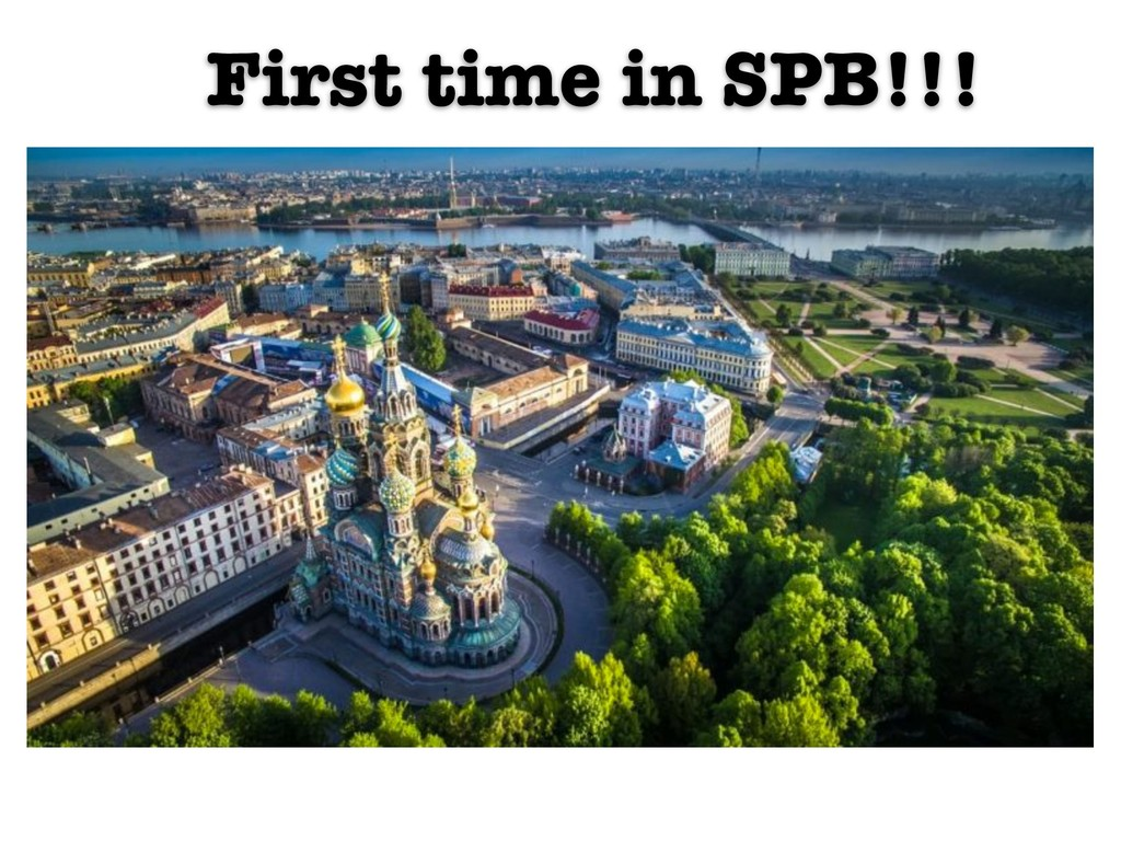 First time in SPB!!!