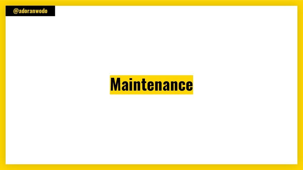 @adoranwodo Maintenance