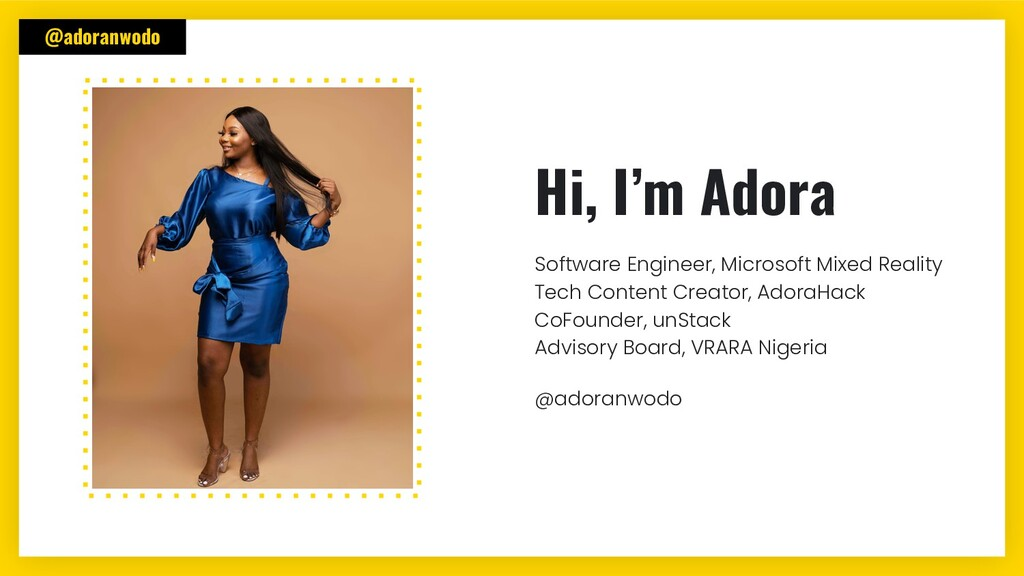 @adoranwodo Hi, I'm Adora Software Engineer, Mi...
