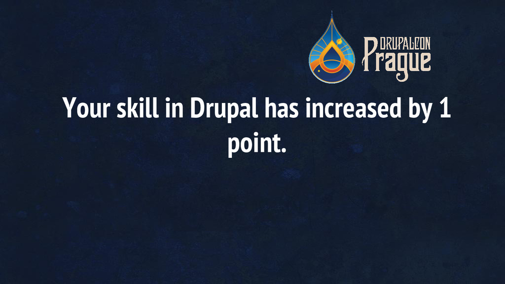 Your skill in Drupal has increased by 1 point.