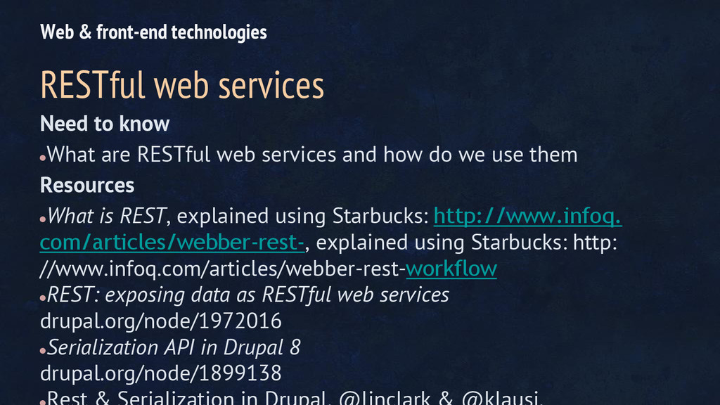 Need to know ● What are RESTful web services an...