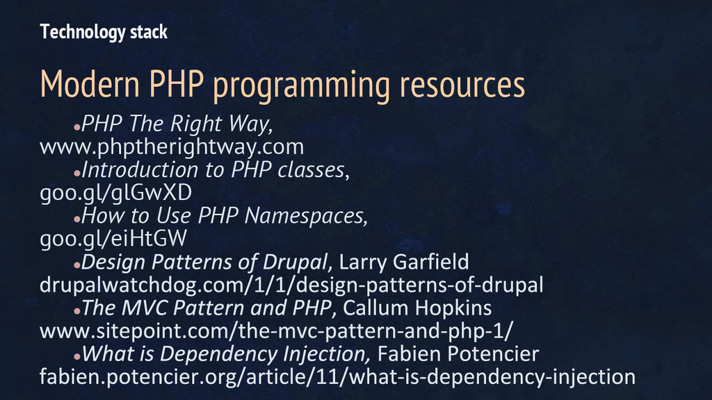 ● PHP The Right Way, www.phptherightway.com ● I...