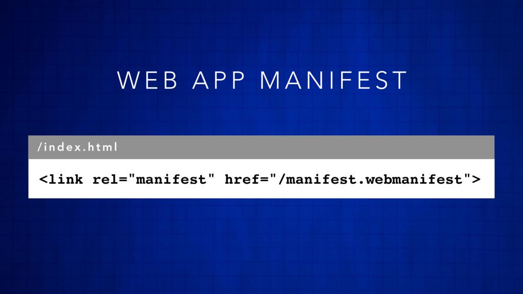 """<link rel=""""manifest"""" href=""""/manifest.webmanifes..."""
