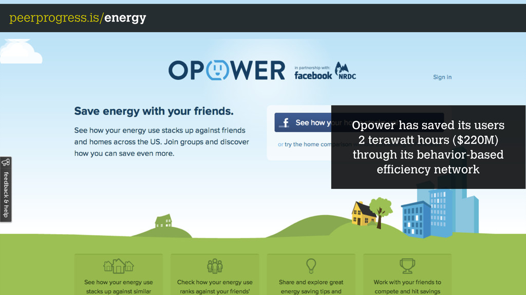 peerprogress.is/energy Opower has saved its use...