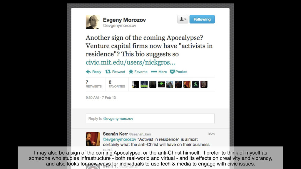I may also be a sign of the coming Apocalypse, ...