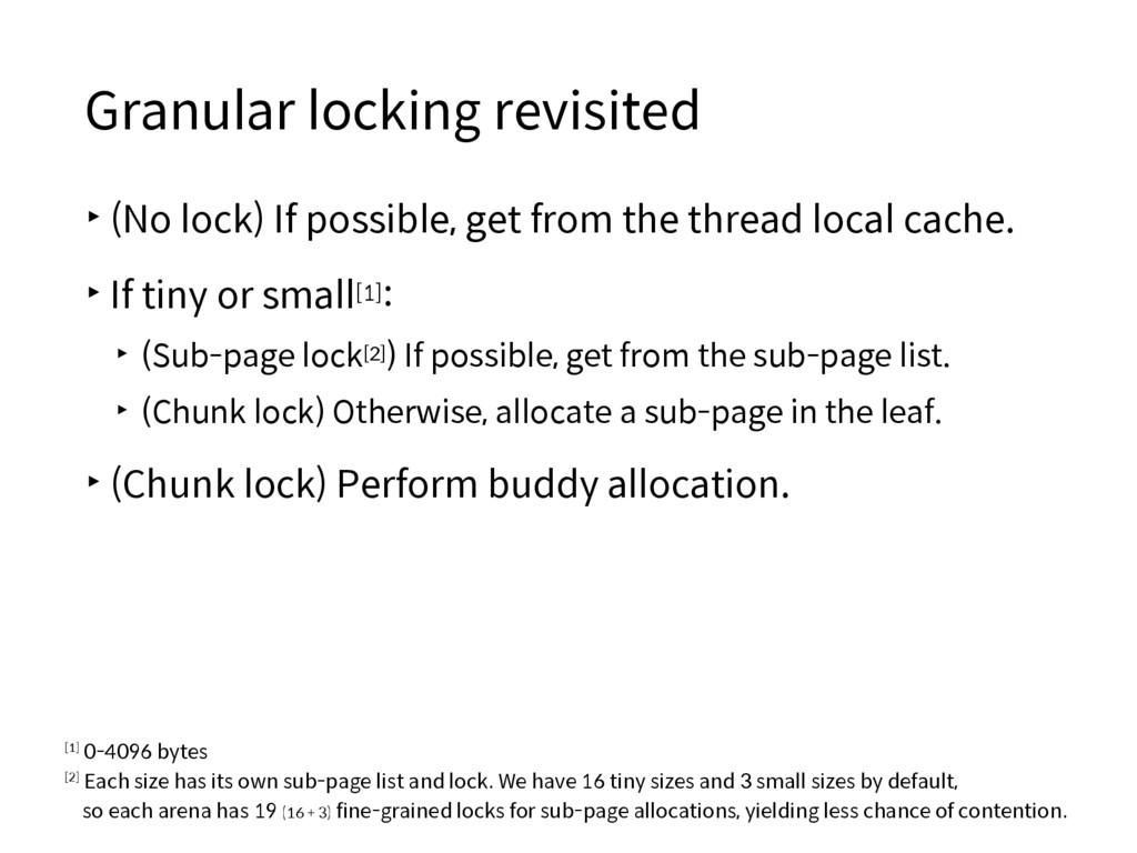 Granular locking revisited ▸(No lock) If possib...