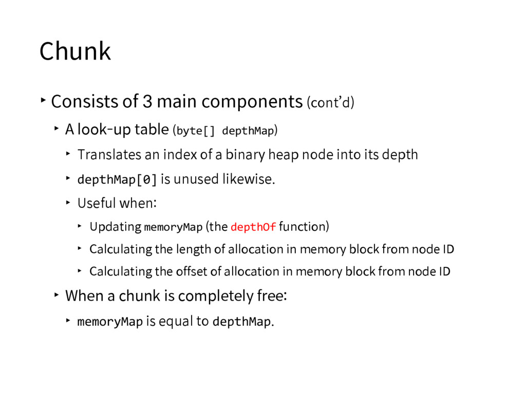 Chunk ▸Consists of 3 main components (cont'd) ▸...
