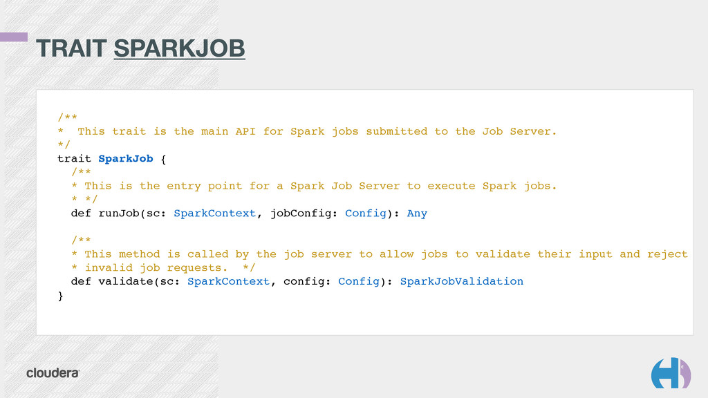 TRAIT SPARKJOB /**! * This trait is the main AP...