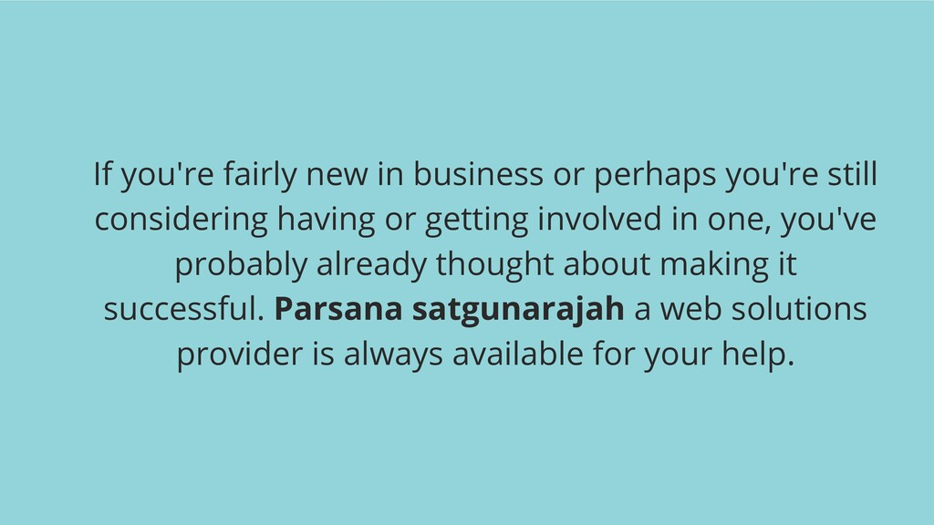 If you're fairly new in business or perhaps you...