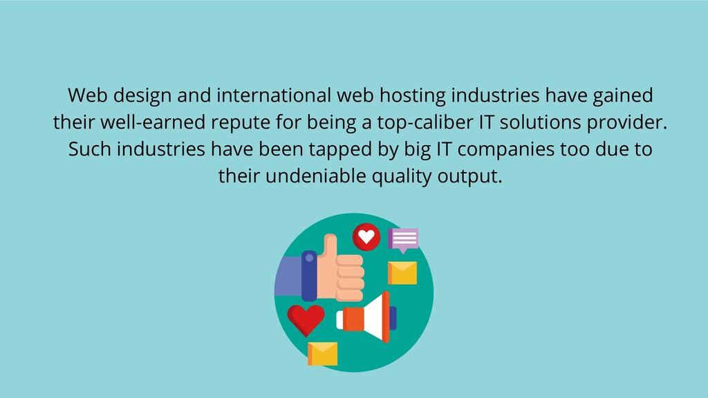 Web design and international web hosting indust...